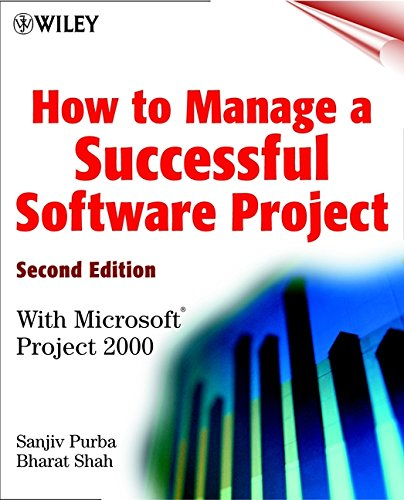 How to Manage a Successful Software Project, Second Edition: With Microsoft Project 2000