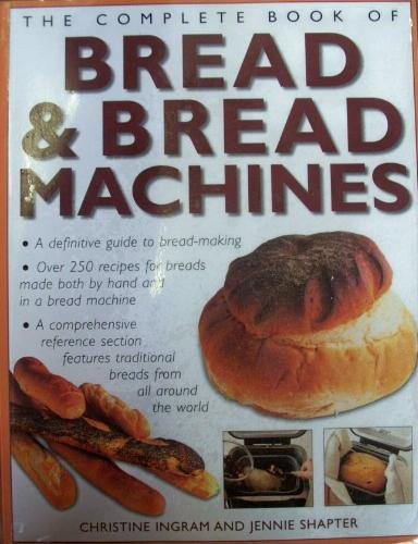 The Complete Book of Bread & Bread (New Complete Book Of Breads)