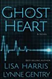 Ghost Heart: A Medical Thriller by  Lisa Harris in stock, buy online here