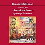 American Front: The Great War, Book 1 | Harry Turtledove