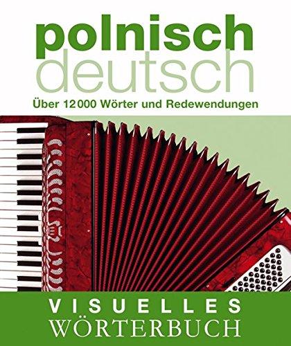 Visuelles Wörterbuch Polnisch Deutsch  Über 12.000 Wörter Und Redewendungen  Coventgarden