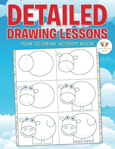 Detailed Drawing Lessons: How to Draw Activity Book pdf epub