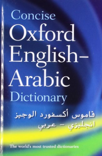 The Concise Oxford English-Arabic Dictionary of Current...