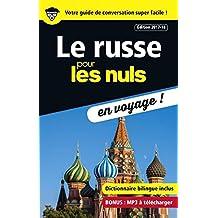 Le russe pour les Nuls en voyage, édition 2017-18 (CONVERSATION) (French Edition)