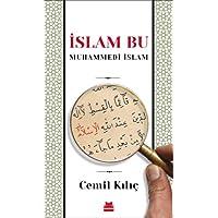 İslam Bu: Muhammedi İslam