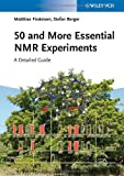 50 and More Essential NMR Experiments, Stefan Berger and Matthias Findeisen, 3527334831
