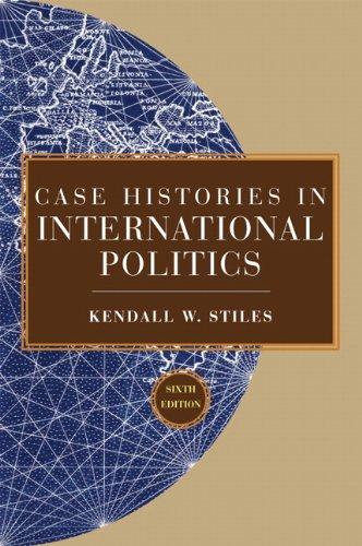 Case Histories in International Politics (6th Edition)