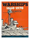 Warships 1860-1970, J.M. Thornton, 0668033193