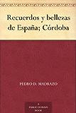 Recuerdos y bellezas de España; Córdoba