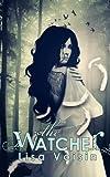 """""""The Watcher"""" av Lisa Voisin"""