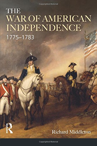 The War of American Independence (Modern Wars In Perspective)