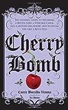 Cherry Bomb, Carrie Borzillo-Vrenna, 141696116X