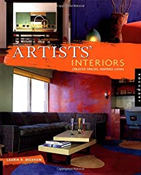 Artists\' Interiors: Creative Spaces, Inspired Living