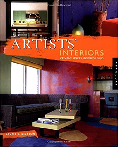 Artist's Interiors: Creative Spaces, Inspired Living