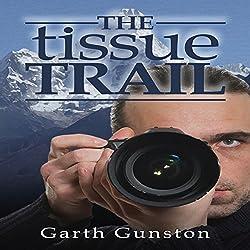 The Tissue Trail
