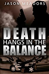 Death Hangs in the Balance