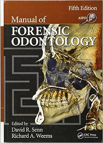 Manual Of Forensic Odontology 9781439851333 Medicine Health Science Books Amazon Com