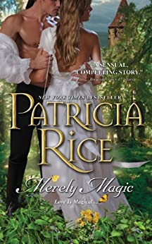 Merely Magic - Kindle edition by Patricia Rice. Paranormal