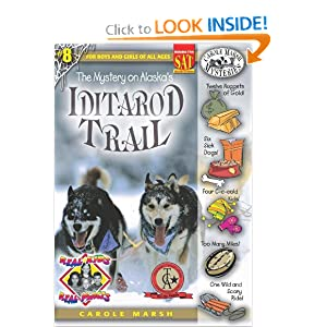 The Mystery on Alaska's Iditarod Trail (Real Kids, Real Places) Carole Marsh