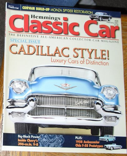 (Hemmings Classic Car Magazine, February 2007 (Volume 3, Issue 5))
