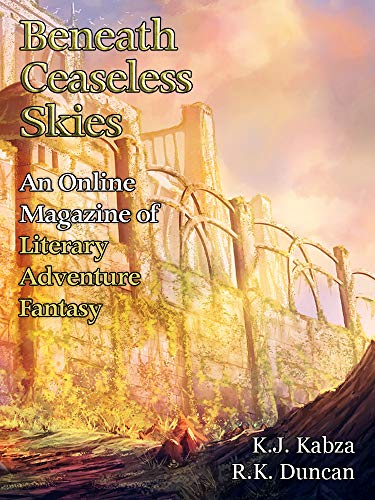 Beneath Ceaseless Skies Issue #277 by [Kabza, K.J., Duncan, R.K.]