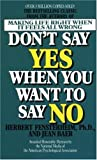 Don't Say Yes When You Want to Say No, Herbert Fensterheim and Jean Baer, 0440154138