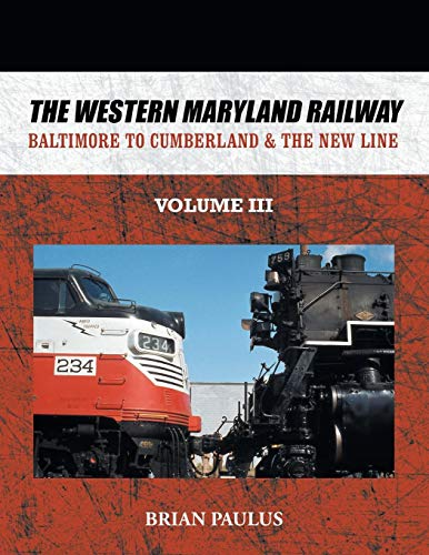 Railway: Baltimore to Cumberland & the New Line ()
