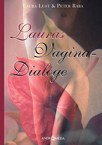 homothek-lauras-vagina-dialoge-homopathisches-tagebuch-einer-sexuellen-obsession-oder-unverschmte-gesprche-mit-einer-verschmten-vagina-mit-symbolbildern-zu-den-arzneimitteln