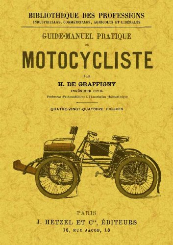 Descargar Libro Guide-manuel Pratique Du Motocycliste De H. H. De Graffigny