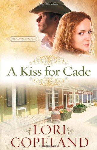 Download A Kiss for Cade (The Western Sky Series) pdf epub