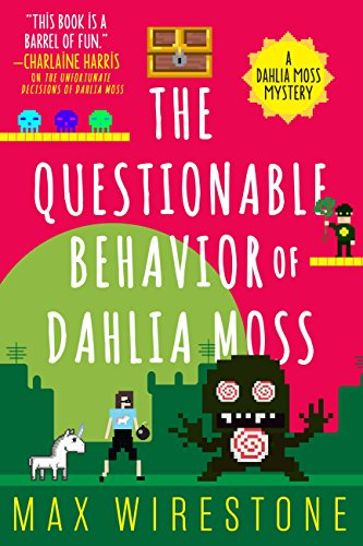 The questionable behavior of dahlia moss a dahlia moss mystery the questionable behavior of dahlia moss a dahlia moss mystery by wirestone fandeluxe Choice Image