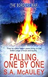 Falling, One by One (The Borders War Book 4)