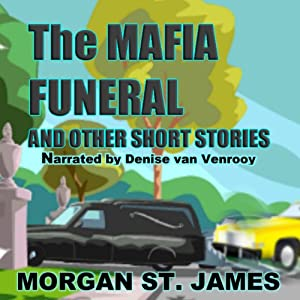 The Mafia Funeral and Other Short Stories Audiobook