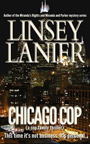 Chicago Cop (A cop family thriller)
