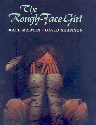 The Rough-Face Girl by Rafe Martin (1998-04-01)
