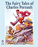 The Fairy Tales of Charles Perrault, Charles Perrault, 1451513623