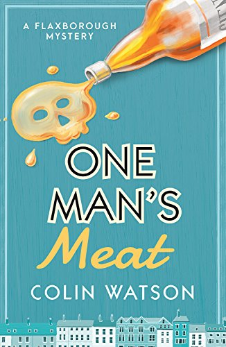 One Man's Meat (A Flaxborough Mystery)