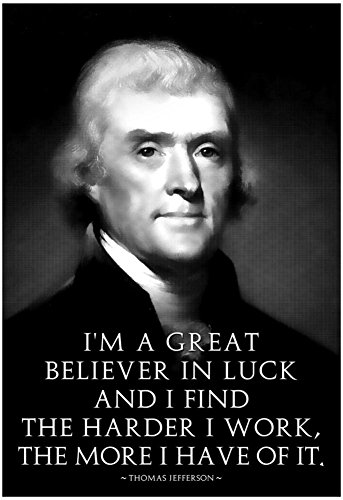Laminated Thomas Jefferson Work Hard Poster 13 x 19in