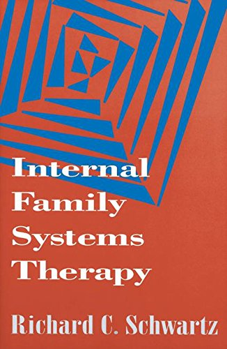 (Internal Family Systems Therapy (The Guilford Family Therapy Series))