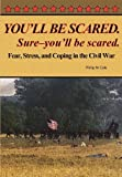 You'll be Scared. Sure-You'll be Scared, Philip M. Cole, 0977712591