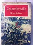 Front cover for the book Chancellorsville; disaster in victory by Bruce Palmer