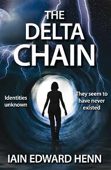 The Delta Chain by [Henn, Iain Edward]