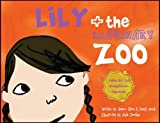 Lily and the Imaginary Zoo, Seneca Clark and Sandy Giardi, 0976727617