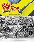 Rap and Hip Hop Culture 1st Edition