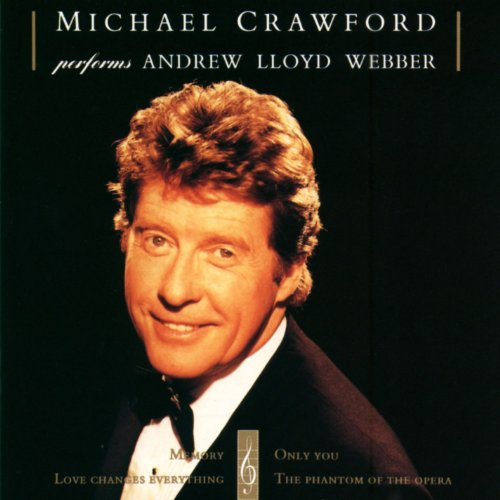 Michael Crawford Performs Andrew Lloyd Webber (Webber Andrew Music Lloyd)