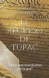El regreso de Túpac: