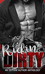Ridin' Dirty: An Outlaw Author Anthology (OAMC Book 1)