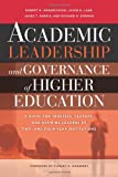 Academic Leadership and Governance of Higher Education, Robert M. Hendrickson and Jason E. Lane, 1579224814