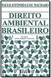 Direito ambiental brasileiro - 26 ed./2018