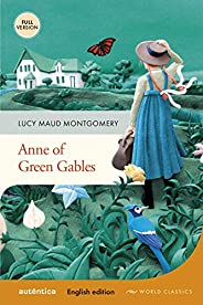 Anne of Green Gables: (English Edition – Full Version)